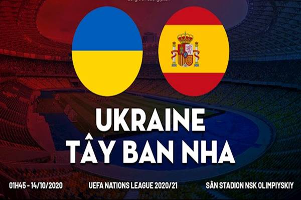 nhan-dinh-bong-da-ukraine-vs-tay-ban-nha-1h45-ngay-14-10