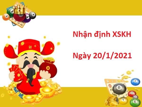 Nhận định XSKH 20/1/2021