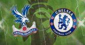 Nhận định Crystal Palace vs Chelsea – 23h30 10/04, Ngoại hạng Anh