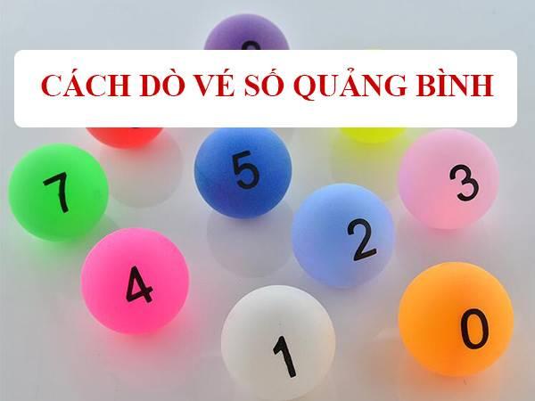 Cách dò vé số Quảng Bình ngày hôm nay