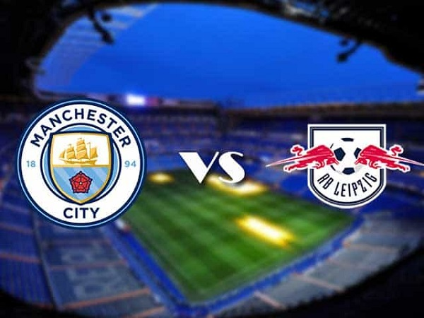 Soi kèo Man City vs RB Leipzig – 02h00 16/09, Cúp C1 châu Âu