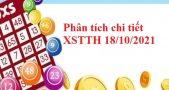 Phân tích chi tiết XSTTH 18/10/2021